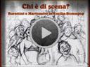 Video: chi è di scena
