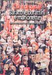 """Catalogo della mostra """"Chi è di scena? Baracche, burattini e marionette dalle collezioni emiliano-romagnole"""""""