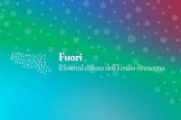 """""""Fuori"""": nelle città ma anche nei boschi, in prossimità dei laghi, sui crinali e lungo gli argini dei fiumi, ecco il Festival diffuso dell'Emilia-Romagna"""
