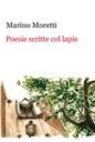 Marino Moretti, Poesie scritte col lapis, 1910