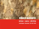 Alberi protetti. Etica, cura, diritto. Convegno