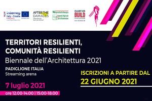 """Alla Biennale dell'Architettura 2021  il seminario """"Territori Resilienti, Comunità Resilienti"""""""
