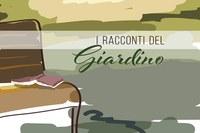 I racconti del giardino. Scritti nel verde dell'Emilia-Romagna